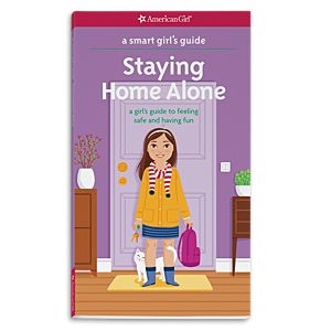 A Smart Girl's Guide: Staying Home Alone