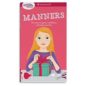 A Smart Girl's Guide: Manners