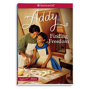 Finding Freedom: An Addy Classic 1