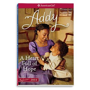 A Heart Full of Hope: An Addy Classic 2
