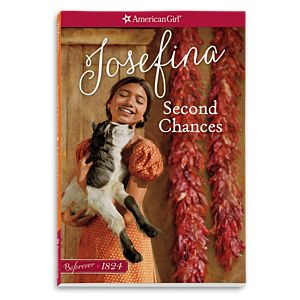 Second Chances: A Josefina Classic 2