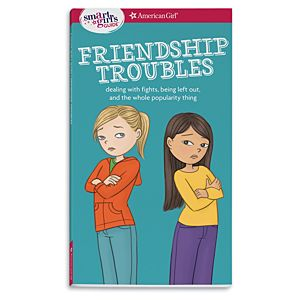 A Smart Girl's Guide: Friendship Troubles