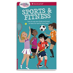 A Smart Girl's Guide: Sports & Fitness