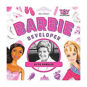 Barbie Developer: Ruth Handler ( Toy Trailblazers) (Hardcover)