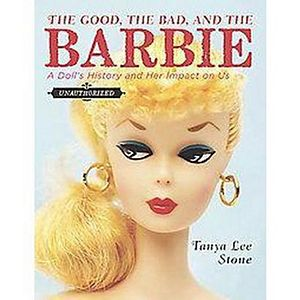 The Good, the Bad, and the Barbie (Hardcover)