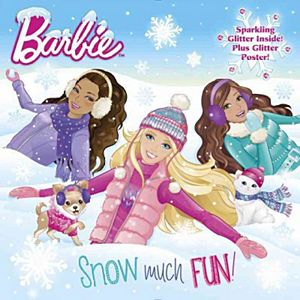 Snow Much Fun! ( The Barbie) (Mixed media product)