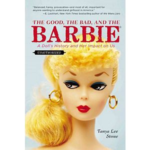 The Good, the Bad, and the Barbie (Reprint) (Paperback)