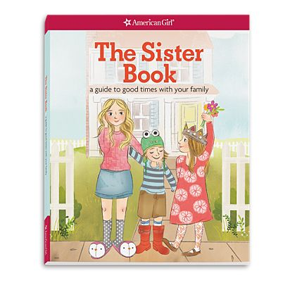 The Sister Book Truly Me American Girl